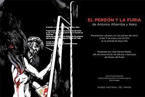 Martes 17 de enero presentación EL PERDÓN Y LA FURIA, A. Altarriba y Keko, en el Museo del Prado